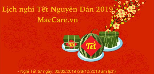 Thông báo: Lịch nghỉ Tết Nguyên Đán 2019 tại MacCare